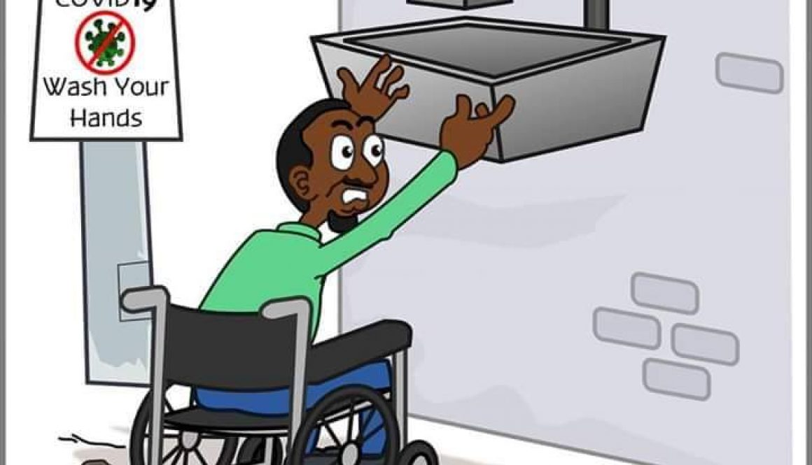 A cartoon. In the background there is a poster saying wash your hands. There is a man using a wheelchair in the foreground. He is trying to reach the sink but it is too high and so he cannot comply with the public health advice